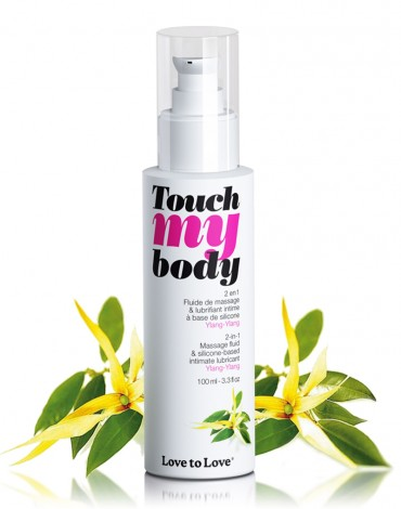 Touch my Body - Ylang Ylang